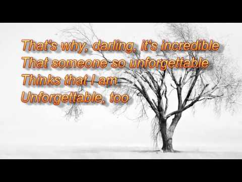 Unforgettable + Nat King Cole + Lyrics / HD