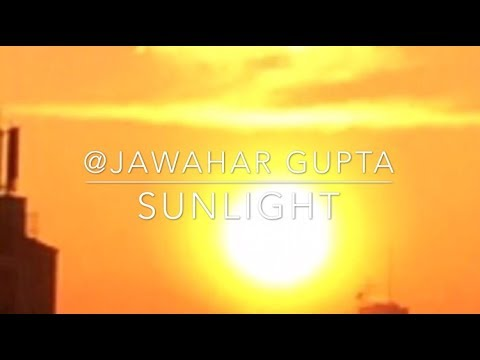 SUNLIGHT  by: Jawahar Gupta