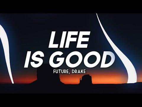 future,-drake---life-is-good-(clean---lyrics)