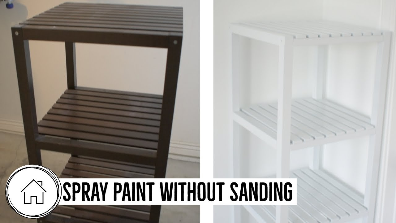 How To Spray Paint A Shelf Without Sanding Or A Deglosser Youtube,Full Hd Black And White Wallpaper Hd For Mobile