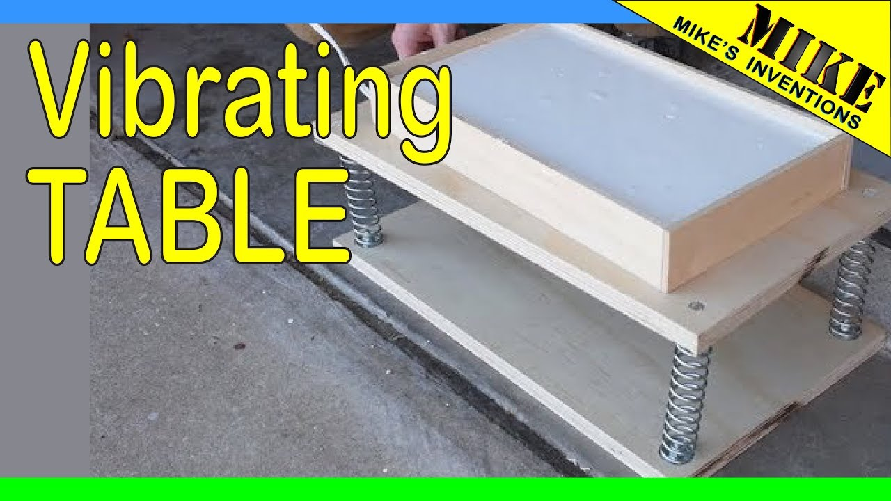 DIY Simple Vibrating Table - Mikes