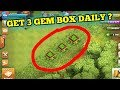 WOW { HOW TO GET 3 GEM BOX DAILY (THE TRUTH)}COC..