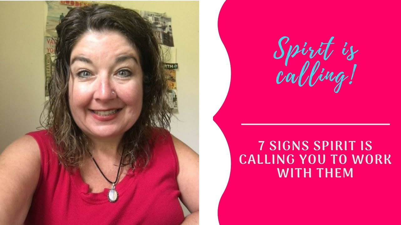 7 Signs Spirit is calling you to work with them