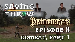 How to Play Pathfinder - Combat, Part 1 - S1E8