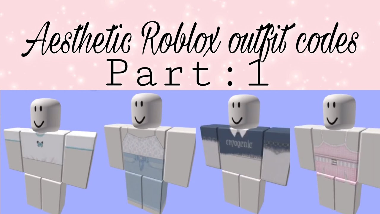 Aesthetic roblox girls outfit codes *part:1* YouTube
