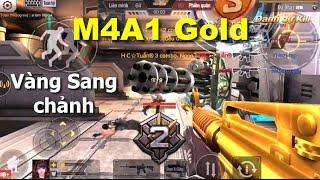 [Tập Kích] Gold M4A1 Hủy Diệt Và Sang Chảnh - Bình Luận Tập Kích TuấnHC