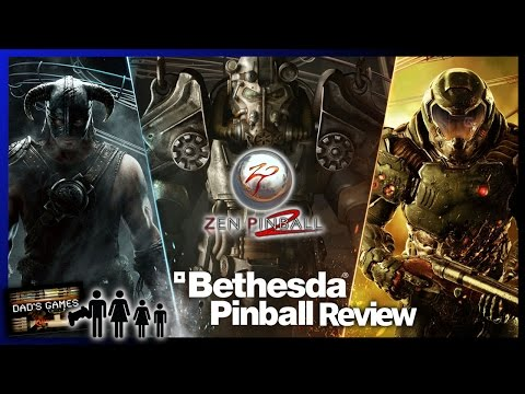 BETHESDA PINBALL | Zen Pinball 2 | Game Review!! | Dad