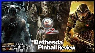 BETHESDA PINBALL | Zen Pinball 2 | Game Review!! | Dad
