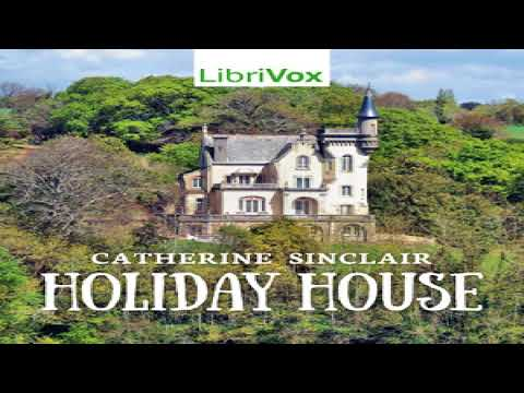 Holiday House | Catherine Sinclair | Children's Fiction, Myths, Legends & Fairy Tales | 3/5
