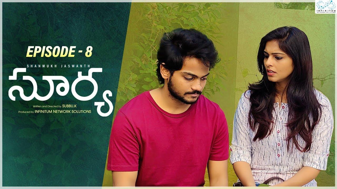 Download Surya Web Series || Episode - 8 || Shanmukh Jaswanth || Mounika Reddy || Infinitum Media