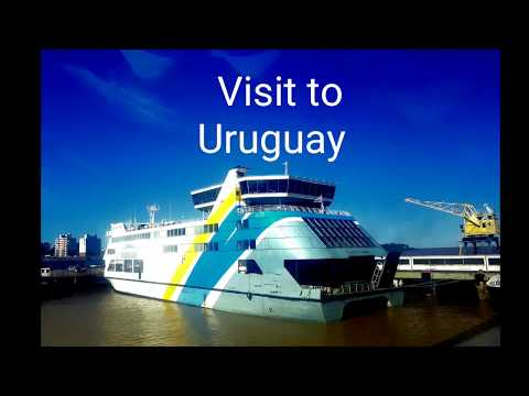Travel Adventure No 5   Uruguay:  Part 1.