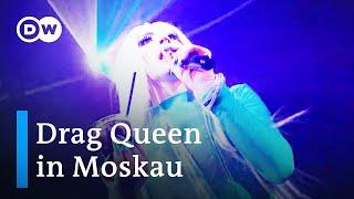 Drag Queen von Moskau | Fokus Europa