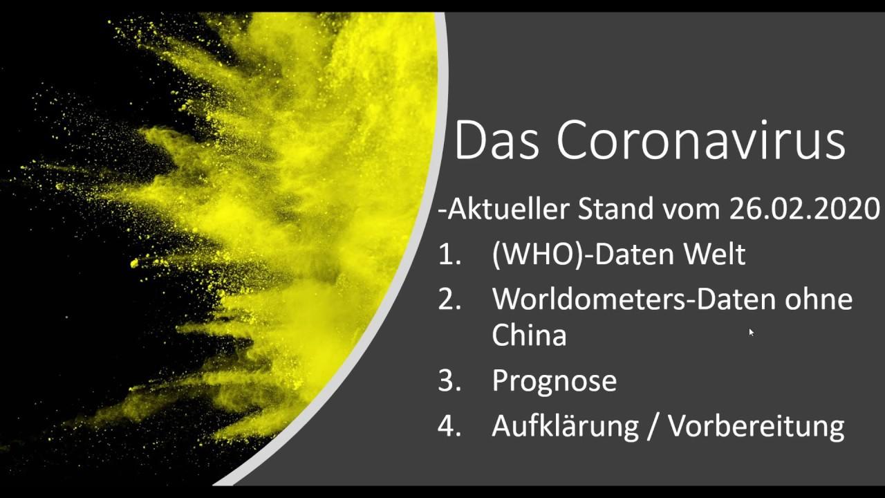 Corona Virus update 26. Februar mit Prognose. (deutsch)