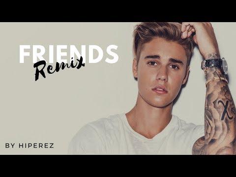 FRIENDS - Justin Bieber & BloodPop® (Remix)