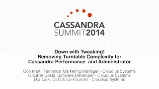Cloudius Systems: Down with Tweaking! Removing Tunable Complexity for Cassandra Performance