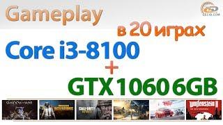 Intel Core i3-8100 + GeForce GTX 1060 6GB в 20 играх: 4 ядра потянут?