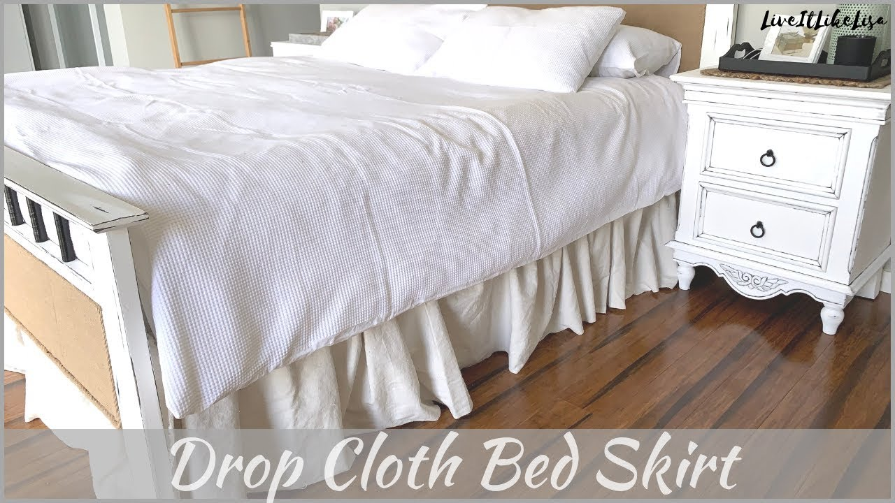 Farmhouse Bedroom How To Make A Bedskirt From Drop Cloth Youtube