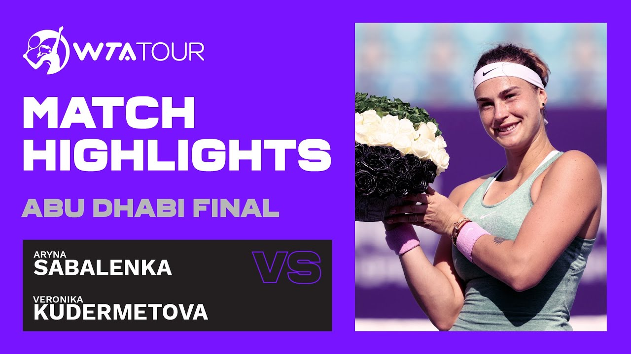 Aryna Sabalenka vs. Veronika Kudermetova | 2021 Abu Dhabi Final | WTA Highlights