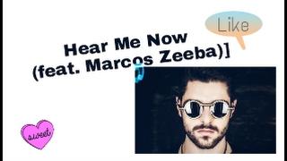 Baixar Hear Me Now (feat. Marcos Zeeba)] (LETRAS DE MÚSICAS)