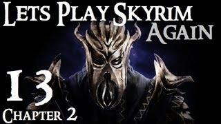 Lets Play Skyrim (Dragonborn) : Ch 2 Episode 13
