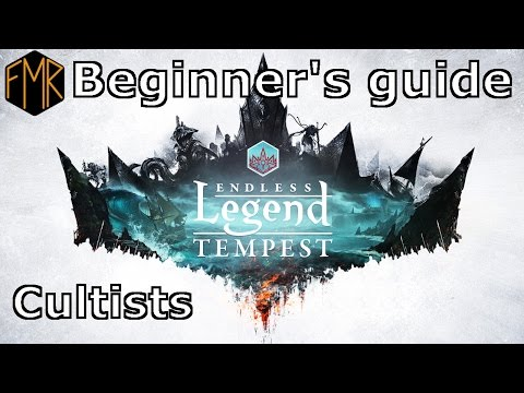 Endless Legend - Beginner's Guide #9 - Cultists
