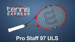 Wilson Pro Staff 97 ULS Racquet Review | Tennis Express