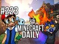 Minecraft Daily | Ep.223 | Ft. Kevin, ImmortalHd and Steven | The Battle of the Titans!