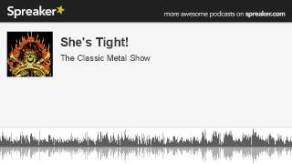 She's Tight! (made with Spreaker)
