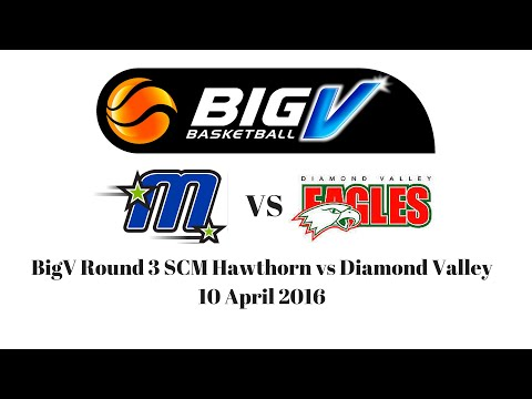 BigV Round 3 SCM Hawthorn vs Diamond Valley 10 April 2016