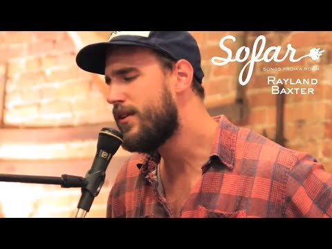 Rayland Baxter - The Tower Song | Sofar Los Angeles
