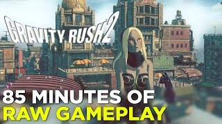 Gravity Rush 2 — 85 Minutes of GAMEPLAY!