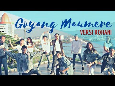 GOYANG MAUMERE VERSI ROHANI (Marsel Tumbelaka & Impact Music Artists)