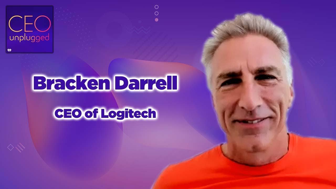 Bracken Darrell CEO of Logitech | Ceo Unplugged