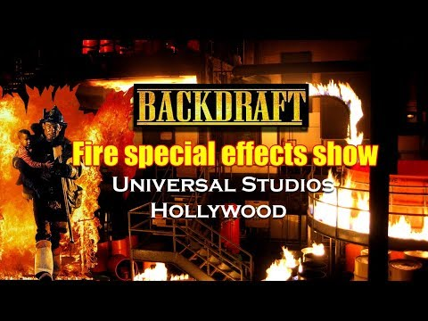BACKDRAFT. Fire Show. Universal Studios, Hollywood. Closed 2010