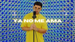 ya no me ama (Music Video)