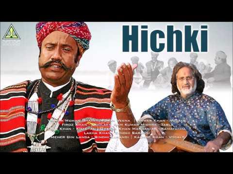 Hichki | Vocal: Anwarkhan Manganiyar | Mohanveena: Vishwamohan Bhatt | Desert Slide
