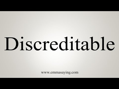 How To Pronounce Discreditable