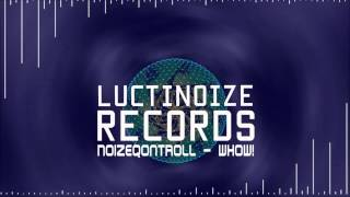 NoizeQontroll - whow! (+Free Sample Pack Download!)
