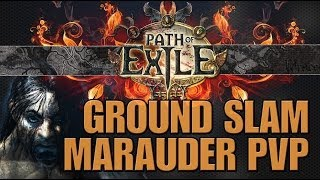 Bajheera - Ground Slam Marauder PvP - Path of Exile (PoE) PvP