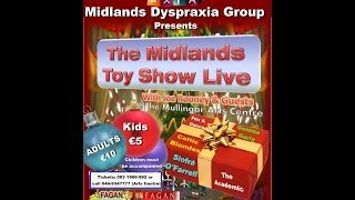 Midlands Dyspraxia Toy Show LIVE!!!  2013