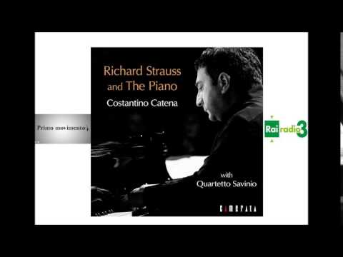 Richard Strauss and The Piano - Costantino Catena & Quartetto Savinio - Radio Rai 3