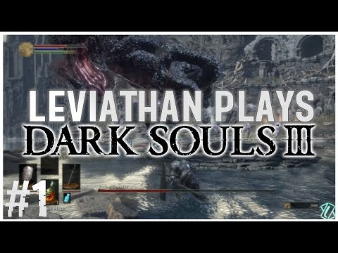 Let the suffering begin! - Dark Souls 3 Blind Playthrough #1