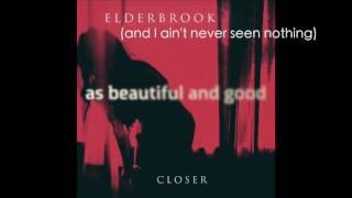 Elderbrook - Closer Lyrics