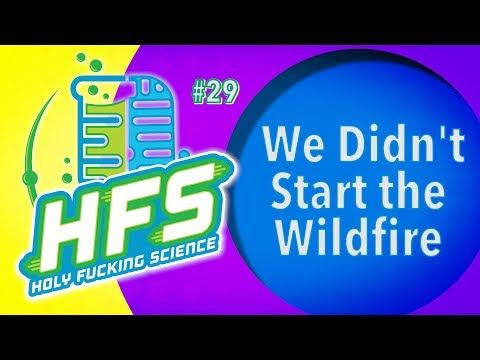 HFS Podcast #29 - We Didn't Start the Wildfire