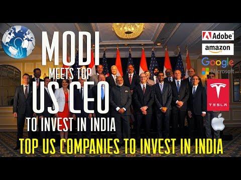 MODI meets Top US Companies CEO to invest in India Amazon Google Tesla Microsoft