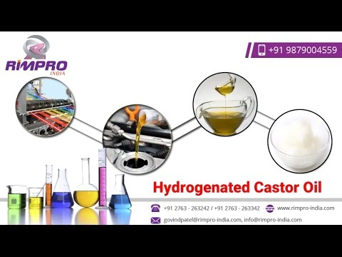 Hydrogenated Castor Oil – Production and Application @ www.rimpro-india.com