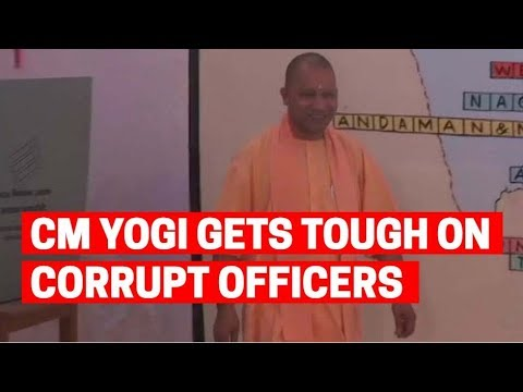 UP CM Yogi Adityanath gets tough on corrupt officers