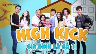Gia đình là số 1 sitcom   gia đình siêu cấp vui cười bất chấp
