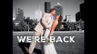 We're back! What's to come + Wedding Photos