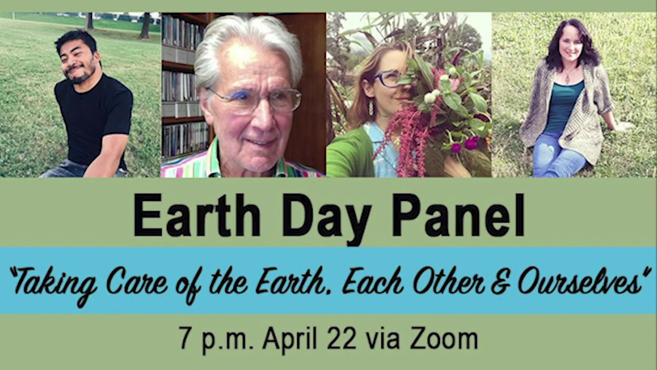 """Taking Care of the Earth, Each Other & Ourselves"" Panel"